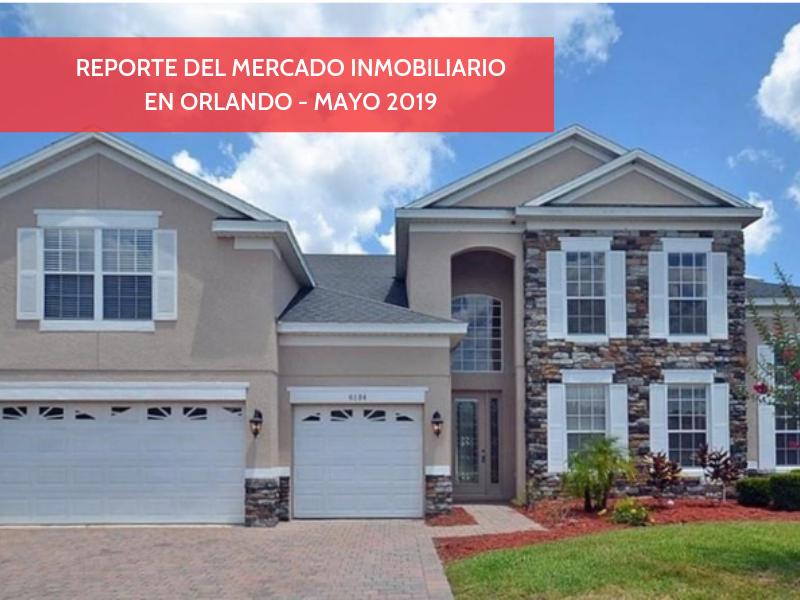 Reporte de mercado Inmobiliario en Orlando – Mayo 2019