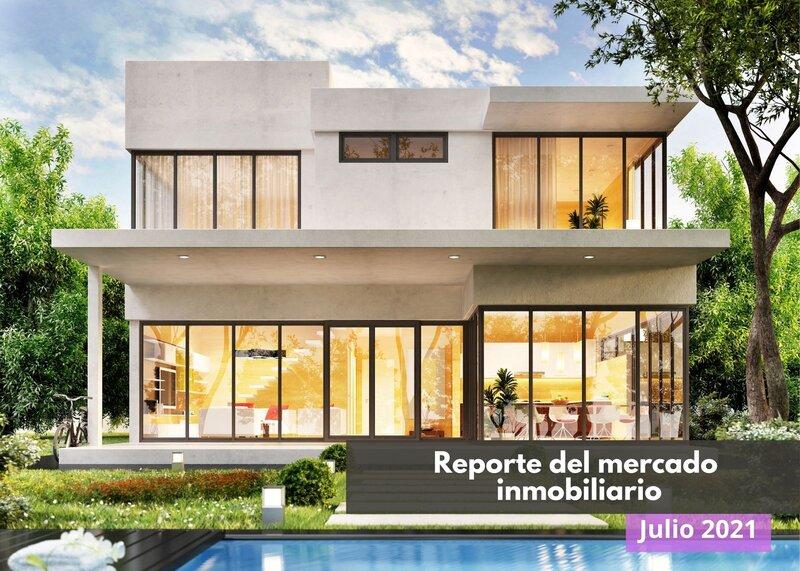 Reporte del mercado de la vivienda de julio de 2021